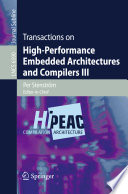 Transactions on High Performance Embedded Architectures and Compilers III