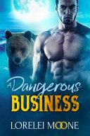 Scottish Werebear: A Dangerous Business (A BBW Bear & Wolf Shifter Paranormal Romance) [Pdf/ePub] eBook