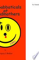My Sabbaticals at Grandmothers
