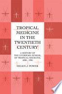 Tropical Medicine In 20th Cen