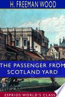 The Passenger From Scotland Yard  Esprios Classics