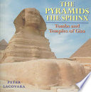 The Pyramids, the Sphinx