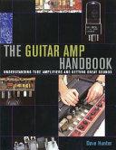 The Guitar Amp Handbook Book