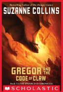 The Underland Chronicles #5: Gregor and the Code of Claw