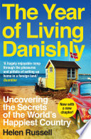 The Year of Living Danishly Book