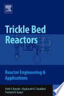 Trickle Bed Reactors Book