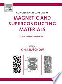 Concise Encyclopedia of Magnetic and Superconducting Materials