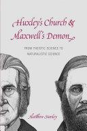 Huxley's Church and Maxwell's Demon Pdf/ePub eBook