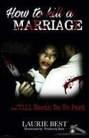 How to Kill a Marriage
