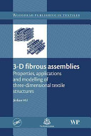3D Fibrous Assemblies