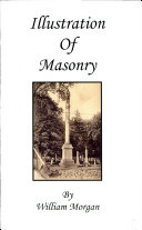 Illustrations of Masonry by One of the Fraternity