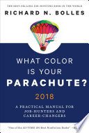 What Color Is Your Parachute? 2018  : A Practical Manual for Job-Hunters and Career-Changers