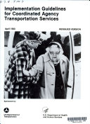 Implementation Guidelines for Coordinated Agency Transportation Services