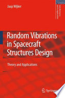 Random Vibrations in Spacecraft Structures Design  : Theory and Applications