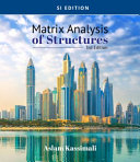 Matrix Analysis of Structures  SI Edition Book
