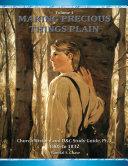 Making Precious Things Plain  Vol  4 Book