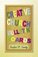 Creative Church Bulletin Boards