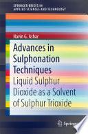 Advances in Sulphonation Techniques