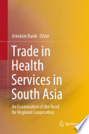 Trade In Health Services In South Asia