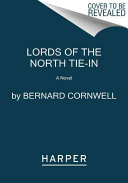 Lords of the North Tie in Book