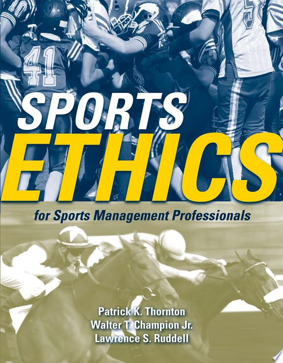 Sports Ethics for Sports Management Professionals