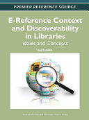 E-Reference Context and Discoverability in Libraries: Issues and Concepts [Pdf/ePub] eBook