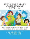Singapore Math Course Book, Level 1a