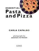 Essential Pasta and Pizza Book