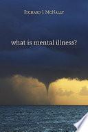 What Is Mental Illness? Pdf/ePub eBook