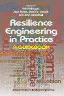 Resilience Engineering in Practice