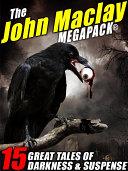 The John Maclay MEGAPACK® [Pdf/ePub] eBook