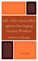AFL-CIO's Secret War against Developing Country Workers [Pdf/ePub] eBook
