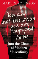 You Are Not the Man You Are Supposed to Be Pdf/ePub eBook