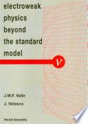 Electroweak Physics Beyond The Standard Model   International Workshop