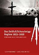 Das Dollfuss Schuschnigg Regime 1933 1938