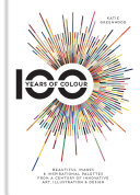 100 Years of Colour