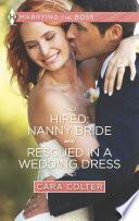 Hired: Nanny Bride and Rescued in a Wedding Dress Pdf/ePub eBook