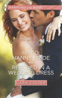 Hired: Nanny Bride and Rescued in a Wedding Dress