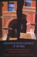 Education in the Best Interests of the Child