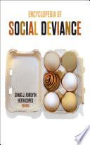 Encyclopedia of Social Deviance