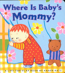 Where is Baby s Mommy  Book PDF