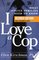 I Love A Cop Revised Edition