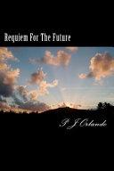 Requiem for the Future