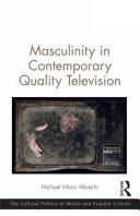 Masculinity in Contemporary Quality Television Pdf/ePub eBook