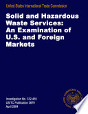Solid and Hazardous Waste Services  An Examination of U S  and Foreign Markets  Inv  332 455