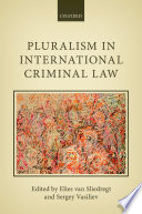 Pluralism in International Criminal Law