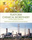 Platform Chemical Biorefinery