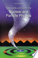 Introduction to Nuclear and Particle Physics