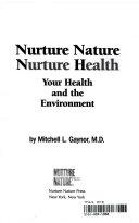 Nurture Nature  Nurture Health