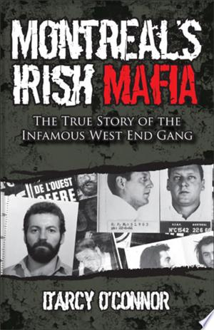Download Montreal's Irish Mafia Free Books - Dlebooks.net